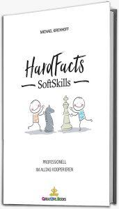 HardFacts - SoftSkills: Professionell im Alltag kooperieren